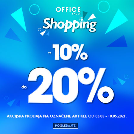 Office Shoes Shopping 10%-20% 05.05-10.05.